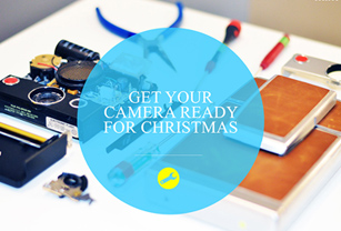 GET YOUR CAMERA READY FOR HOLIDAY NOW!